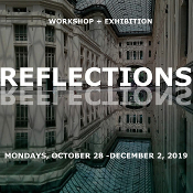 Reflections Workshop+Exhibition